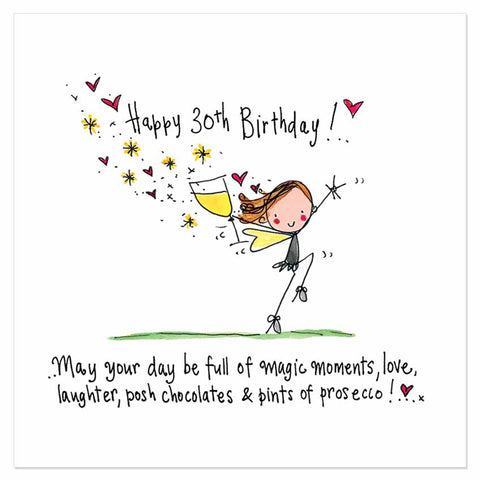 Happy 30th Birthday! May your day be full of magic moments, love, laughter, posh chocolates & pints of prosecco! - Juicy Lucy Designs