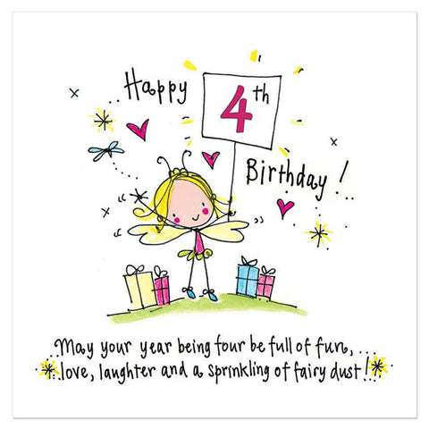 Happy 4th Birthday to you! May your year being four be full of fun, love, laughter and a sprinkling of fairy dust! - Juicy Lucy Designs