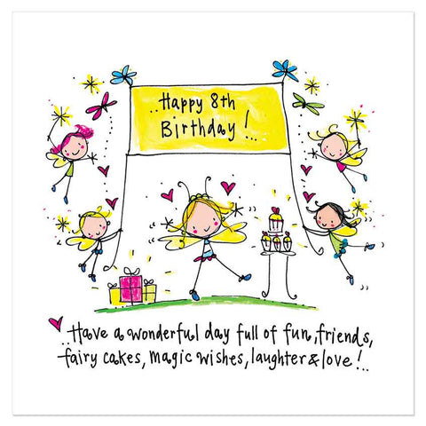 Happy 8th Birthday! Have a wonderful day full of fun, friends, fairy cakes, magic wishes, laughter & love! - Juicy Lucy Designs