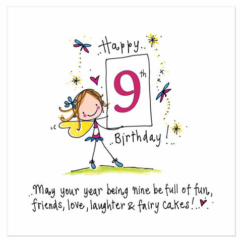 Happy 9th Birthday! May your year being nine be full of fun, friends, love, laughter & fairy cakes! - Juicy Lucy Designs