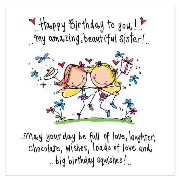 Amazing Birthday Messages: Happy Birthday To You! My Amazing, Beautiful Sister