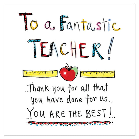 To a fantastic teacher!