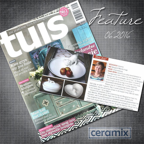 Ceramix Feature in the Tuis/Home Magazine
