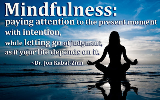 Mindfulness quote from Dr. Jon Kabat-Zinn