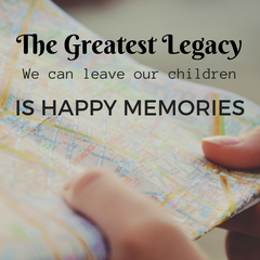 quote about leaving our children happy memories