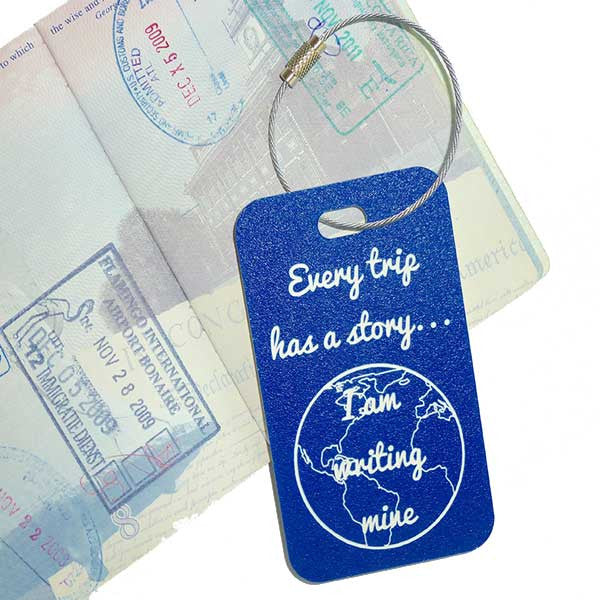 Every trip has a story - luggage tag from YourBagTag.com