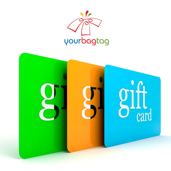 YourBagTag Gift Cards - Perfect for that special someone