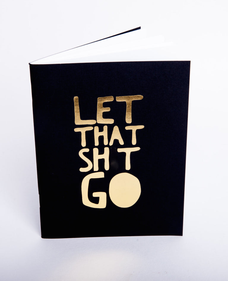 let that shit go journal glam university