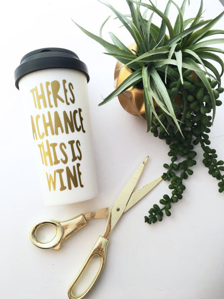 theres a chance this is wine travel mug