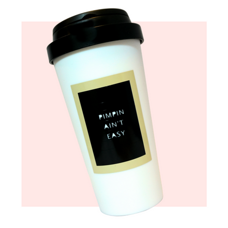 """Pimpin Ain't Easy"" Travel Mug"