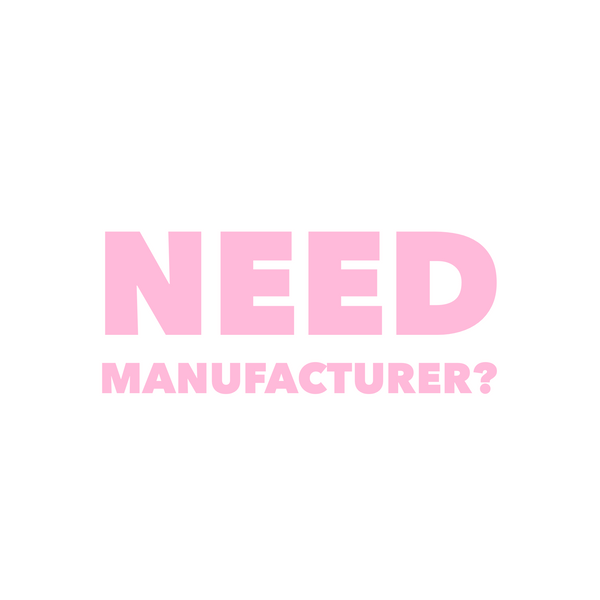 Need Manufacturer?