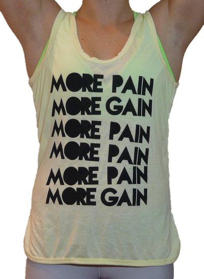 More Pain More Gain Tank Top