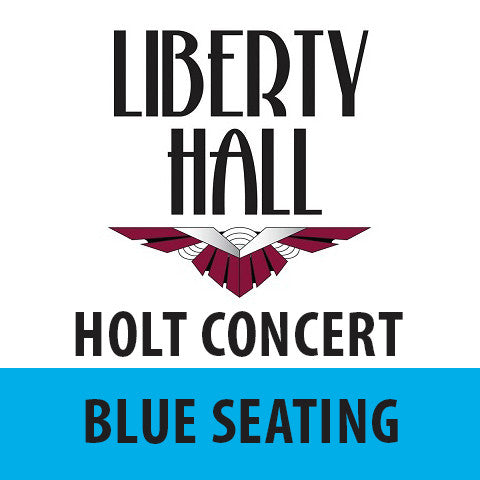 Edwin Holt • June 10th • Blue Seating
