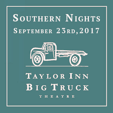 Southern Nights • Big Truck Theatre