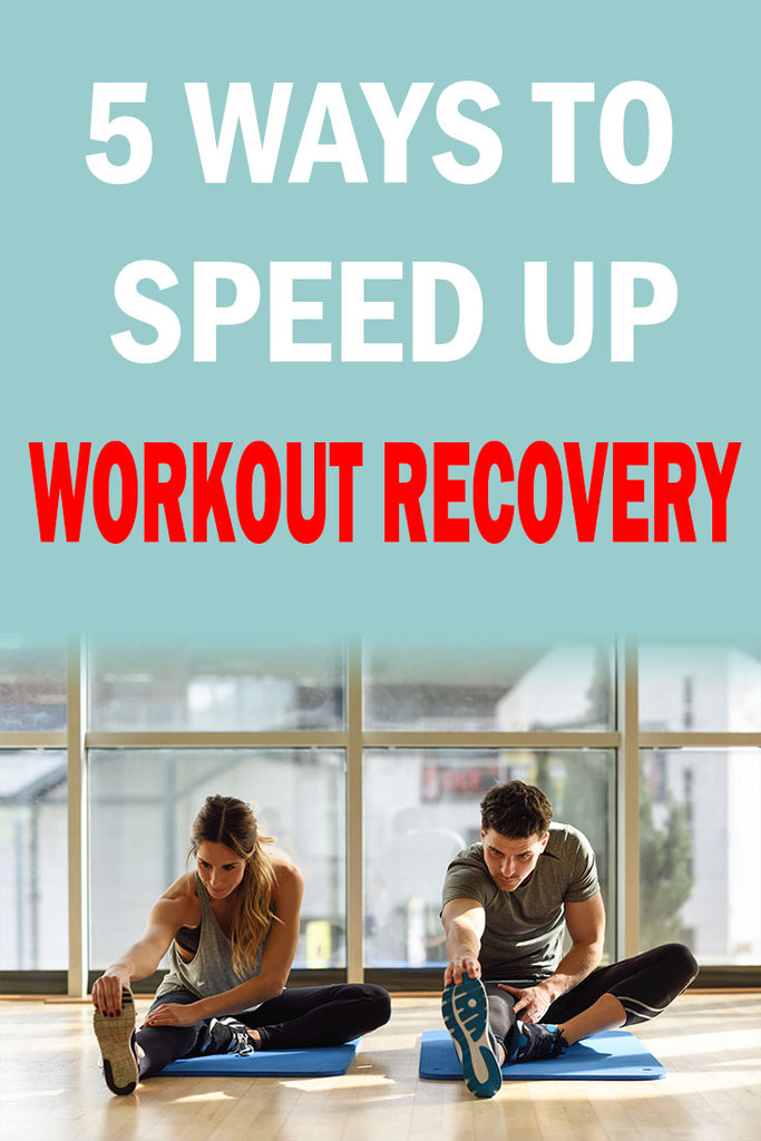 5 Ways To Speed Up Workout Recovery By Robor Fitness 6