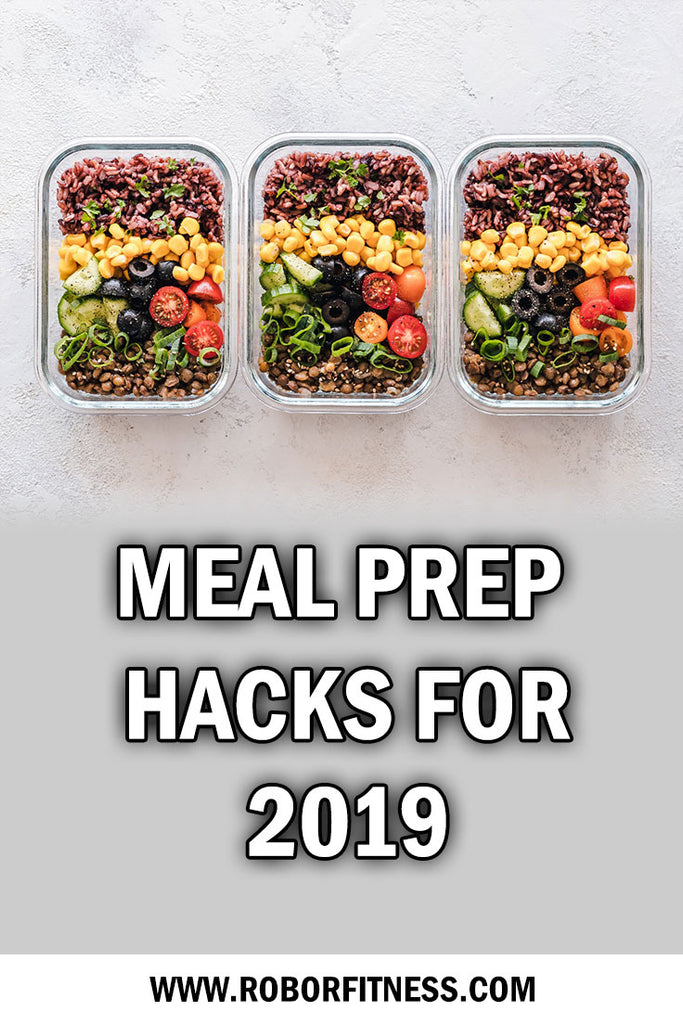 Meal Prep Hacks for 2019