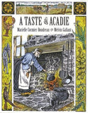 Cookbook: A Taste of Acadie