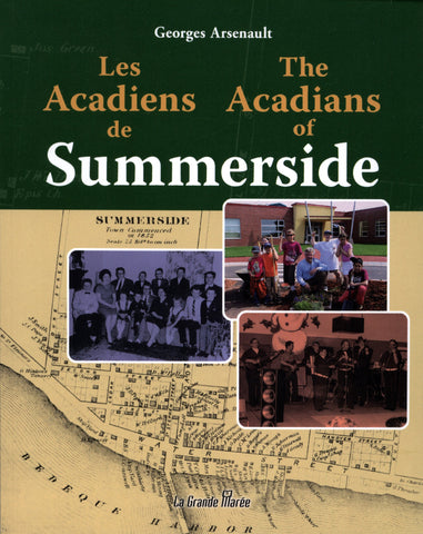 The Acadians of Summerside