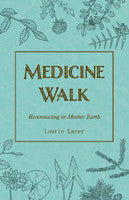 Medicine Walk (New Edition), Reconnecting to Mother Earth