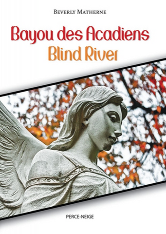 Bayou des Acadiens Blind River