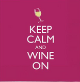 Napkins Beverage: Keep Calm Wine On