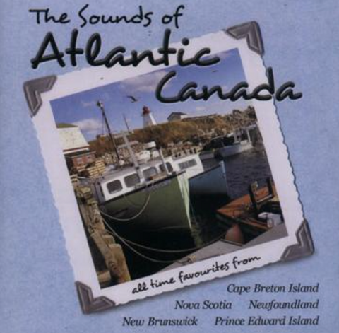 CD The Sounds of Atlantic Canada
