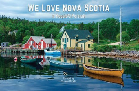 We Love Nova Scotia A People's Portrait