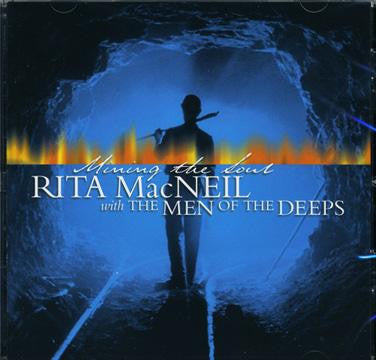 CD Rita MacNeil Mining the Soul with The Men of the Deep