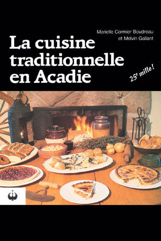 Cookbook: La Cuisine Traditionnelle en Acadie