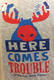 T-Shirt: Toddler Trouble Coming Moose