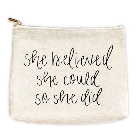 Sweet Water Decor She Believed Canvas Makeup Pouch