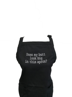 Does My Butt Look Big In This Apron? Apron