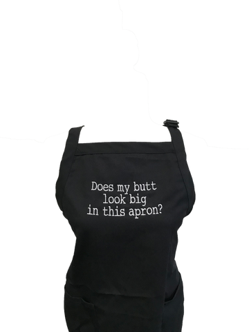 Image of Does My Butt Look Big In This Apron? Apron
