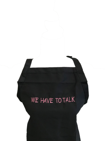 Image of We Have To Talk Apron