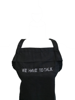 We Have To Talk Apron
