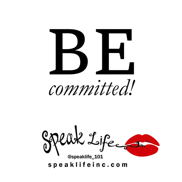 Speak Life 101: Will Smith on commitment