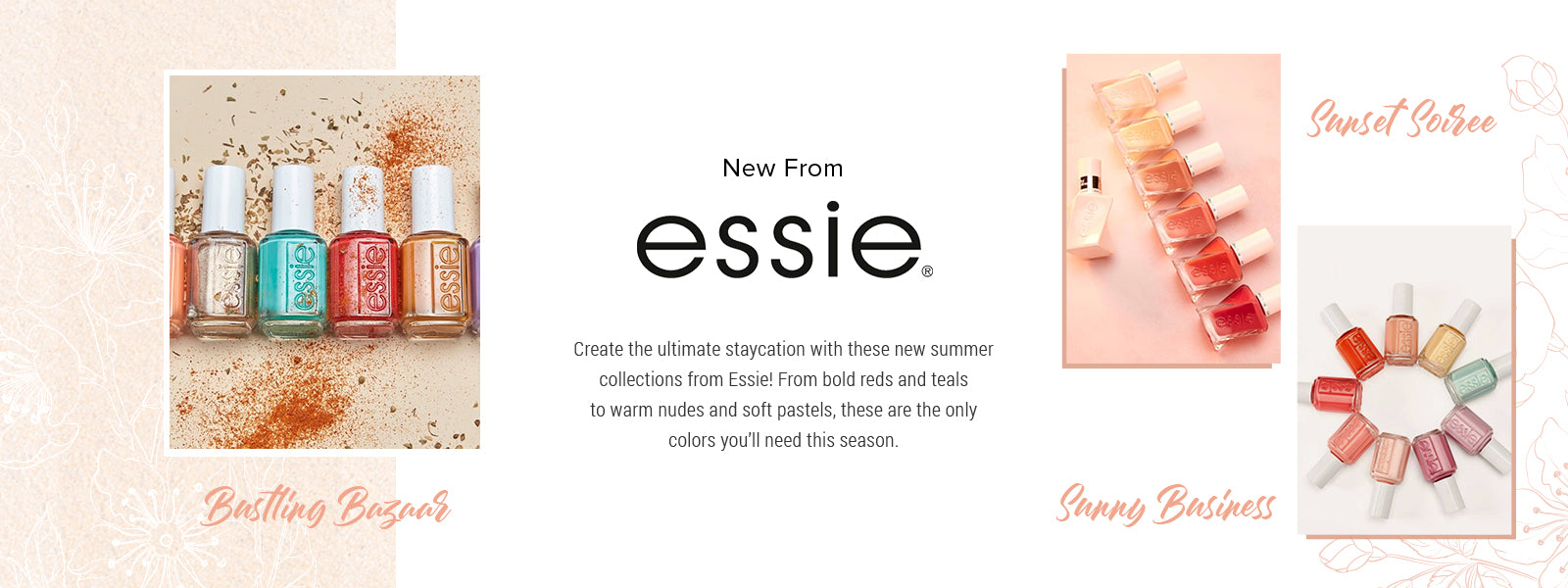 Essie Bustling Bazaar, Sunny Business & Sunset Soiree Collections