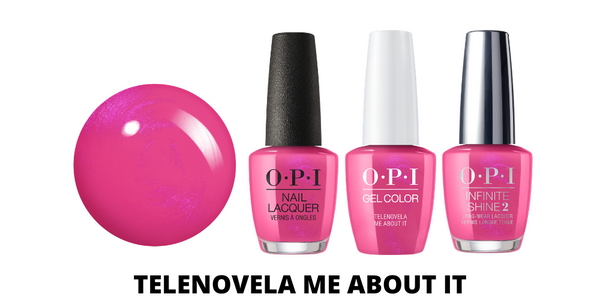 OPI Telenovela Me About It