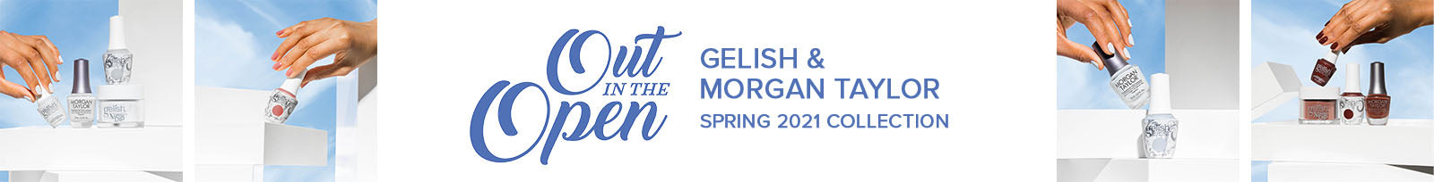 Gelish & Morgan Taylor Out In The Open Collection