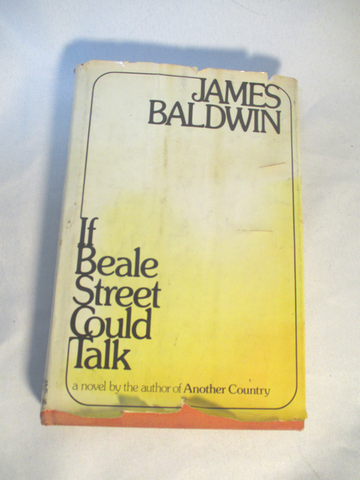 JAMES BALDWIN IF BEALE STREET COULD TALK FIRST PRINTING EDITION Book HCDJ 1974