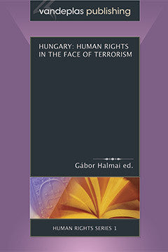 HUNGARY: HUMAN RIGHTS IN THE FACE OF TERRORISM