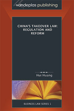 CHINA'S TAKEOVER LAW: REGULATION & REFORM