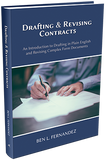 DRAFTING AND REVISING CONTRACTS – AN INTRODUCTION TO DRAFTING IN PLAIN ENGLISH AND REVISING COMPLEX FORM DOCUMENTS