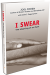 I SWEAR: THE MEANING OF AN OATH
