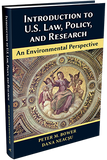 INTRODUCTION TO U.S. LAW, POLICY, AND RESEARCH—AN ENVIRONMENTAL PERSPECTIVE