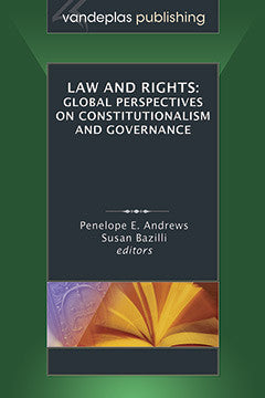 LAW AND RIGHTS: GLOBAL PERSPECTIVES ON CONSTITUTIONALISM AND GOVERNANCE