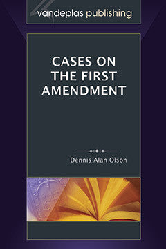 CASES ON THE FIRST AMENDMENT