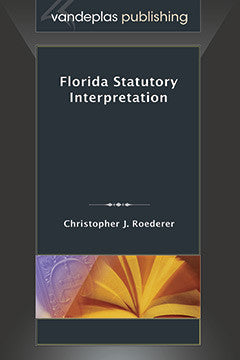 FLORIDA STATUTORY INTERPRETATION
