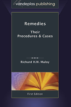REMEDIES: THEIR PROCEDURES AND CASES