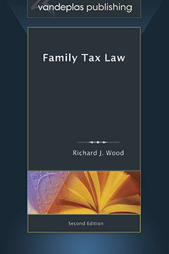 FAMILY TAX LAW, SECOND EDITION